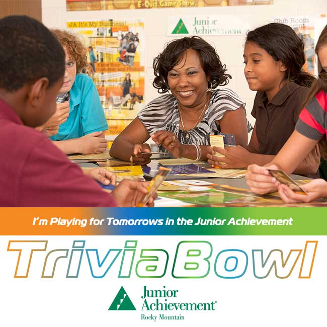 I'm playing for tomorrows in the Junior Achievement Trivia Bowl